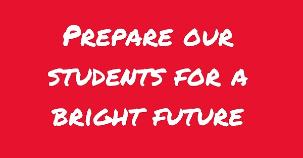 Prepare our students for a bright future